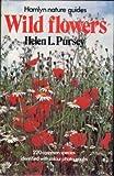 Wild Flowers, Helen L. Pursey, 060039381X