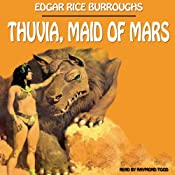 Thuvia, Maid of Mars | Edgar Rice Burroughs
