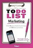 Marketing - + de 40 plans d'action & plannings et 150 best practices