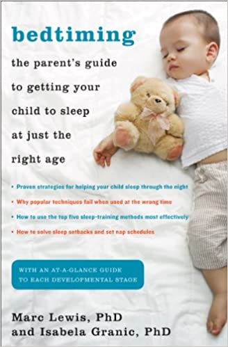Bedtiming The Parent S Guide To Getting Your Child To Sleep At Just