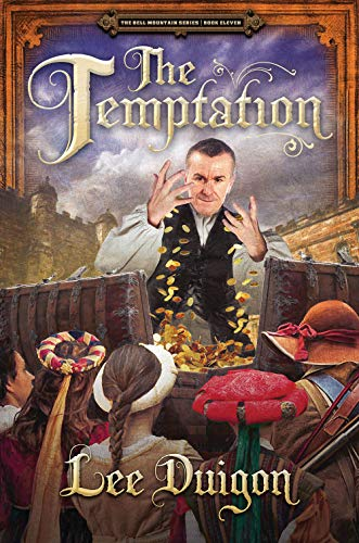 The Temptation (Bell Mountain, 11) by [Duigon, Lee]