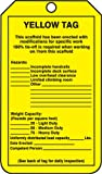 Accuform Signs TRS208CTP Scaffold Status Tag, Legend ''YELLOW TAG - THIS SCAFFOLD HAS BEEN ERECTED WITH MODIFICATIONS FOR SPECIFIC WORK - 100% TIE-OFF IS REQUIRED WHEN WORKING ON/FROM THIS SCAFFOLD'', 5.75'' Length x 3.25'' Width x 0.010'' Thickness, PF-Cardst