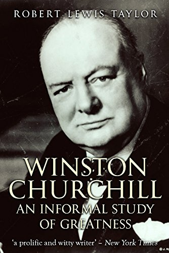 Winston Churchill: An Informal Study of Greatness cover