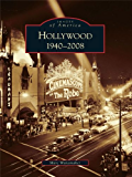 Hollywood 1940-2008 (Images of America)