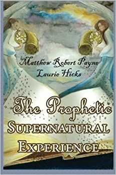Book The Prophetic Supernatural Experience