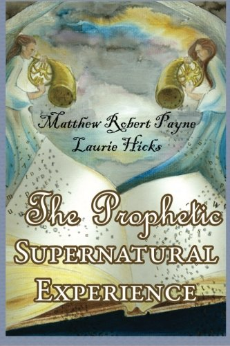the-prophetic-supernatural-experience
