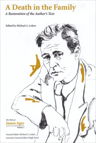 A Death in the Family: A Restoration of the Author's Text (Collected Works of James Agee) pdf