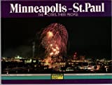 Front cover for the book Minneapolis St. Paul: The Cities Their People (Minnesota Geographic Series) by Robert Tighe Smith