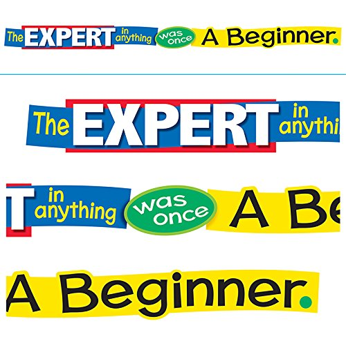 Trend Enterprises T-A25207BN 3 Each the Expert in Anything Was Once a Beginner Banner