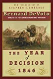 The Year of Decision 1846, Bernard DeVoto, 0312267940