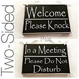 Prim and Proper Decor Two Sided Welcome Please Knock/In A Meeting Please Do Not Disturb 8×6 (Choose Color) Rustic Custom Wall Door In Session Wood Sign