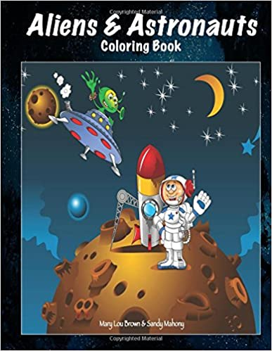 Ebooks For Download Free Pdf Aliens Astronauts Coloring Book PDF