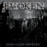 Embrace the Emptiness by Evoken (2011-05-17)