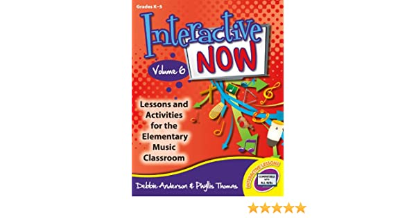 Interactive Now - Vol. 6: Lessons and Activities for the ...