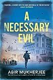 A Necessary Evil