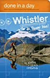 img - for Done in a Day Whistler: The 10 Premier Hikes book / textbook / text book
