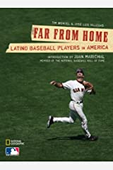 Far From Home: Latino Baseball Players in America Hardcover