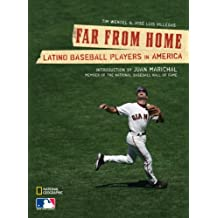 Far From Home: Latino Baseball Players in America