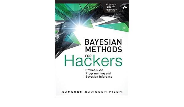Bayesian methods for hackers probabilistic programming and bayesian bayesian methods for hackers probabilistic programming and bayesian inference addison wesley data analytics series ebook cameron davidson pilon fandeluxe Image collections