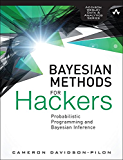 Bayesian Methods for Hackers: Probabilistic Programming and Bayesian Inference (Addison-Wesley Data & Analytics Series)