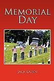 Memorial Day, Jack Dunn, 1465361707