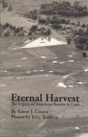 Eternal Harvest: The Legacy of American Bombs in Laos (Nuclear Bomb Shelter)