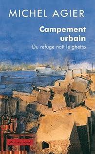 Campement urbain par Michel Agier