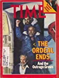 Time Magazine,the Ordeal Ends and the Outrage Grows - Reagan Takes Charge 02/02/1981