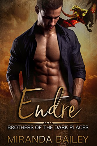 Endre (Brothers Of The Dark Places Book 2) (Dark Places Ebook)