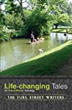 Life-Changing Tales, The Turl Street Writers, 1845496086