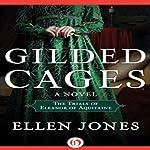 Gilded Cages: The Trials of Eleanor of Aquitaine | Ellen Jones