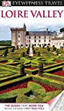 Eyewitness Travel Guides Loire Valley, Jack Tressider, 0756694973
