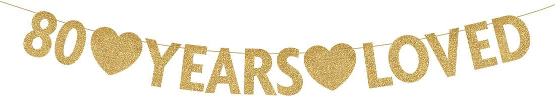 Gold 80 Year Loved Banner, Gold Glitter Happy 80th Birthday Party Decorations, Supplies