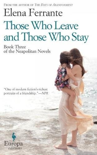 book cover of Those Who Leave and Those Who Stay