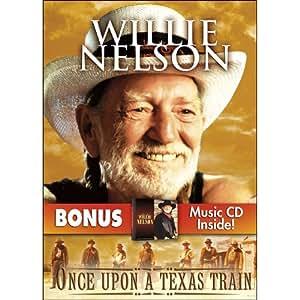 Once Upon a Texas Train with bonus CD