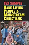 Hard Living People And Mainstream Chr...