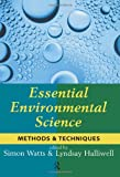 Essential Environmental Science : Methods and Techniques, , 0415132479