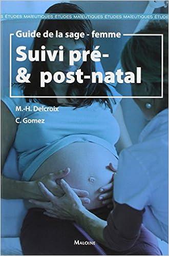 En ligne téléchargement Guide de la sage-femme : Suivi pré & post-natal epub pdf