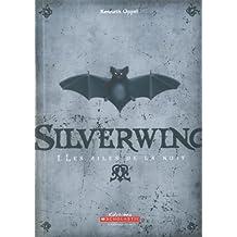 Silverwing: Les ailes de la nuit