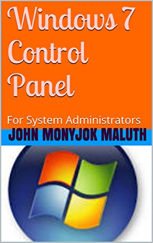 Windows 7 Control Panel: For System Administrators