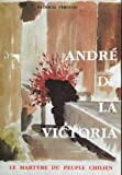 img - for Andr  de La Victoria : Le martyre du peuple chilien book / textbook / text book