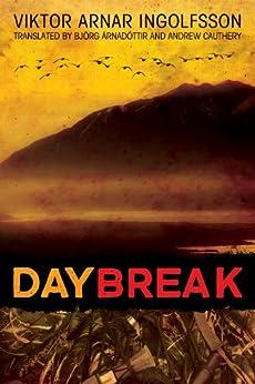 Daybreak by [Ingolfsson, Viktor  Arnar]
