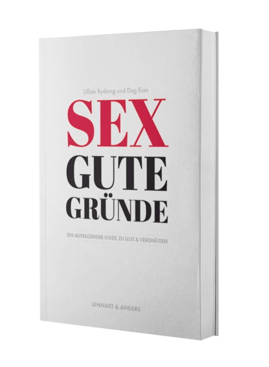 Sex Gute Gründe  Ein Aufregender Guide Zu Lust Und Vergnügen