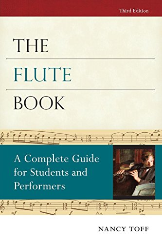 The Flute Book: A Complete Guide for Students and Performers (Oxford Musical Instrument Series) (Best Romantic Places In Italy)