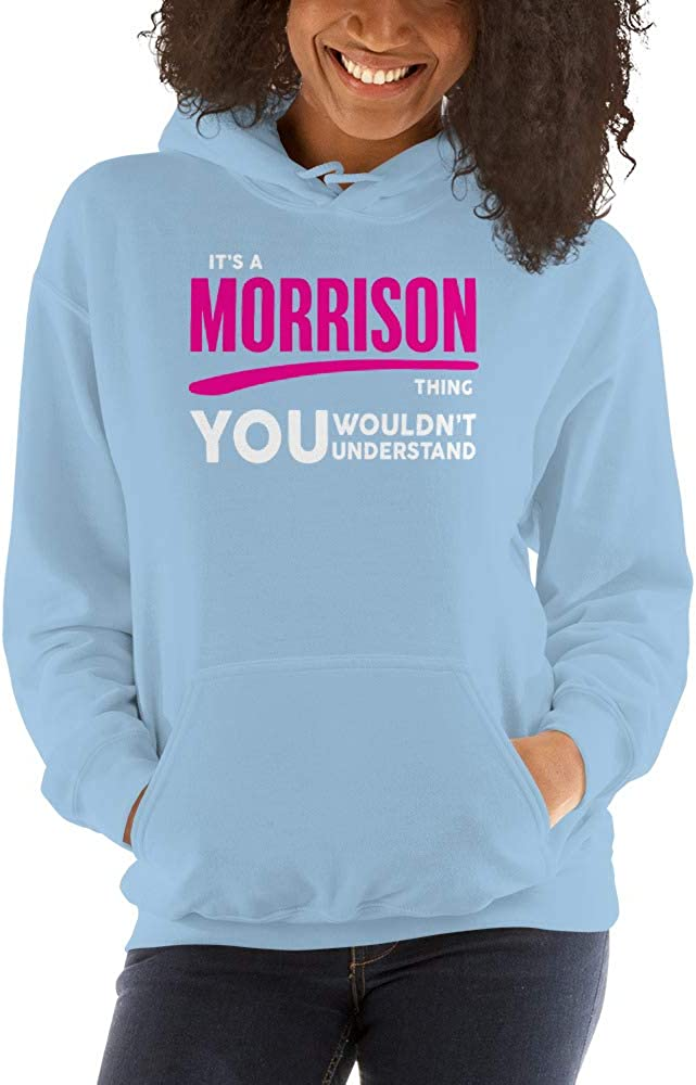 You Wouldnt Understand PF meken Its A Morrison Thing