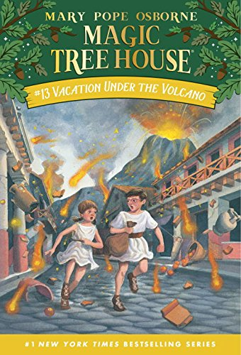Vacation Under the Volcano (Magic Tree House, No. 13)
