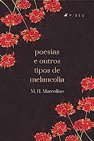 Poesias e outros tipos de Melancolia