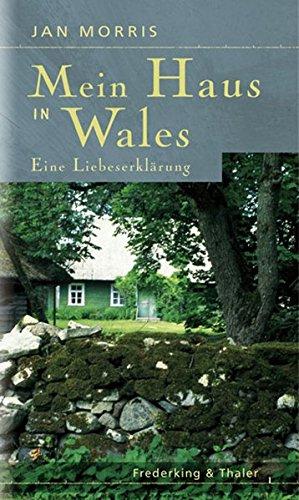 Mein Haus in Wales: Eine Liebeserklärung