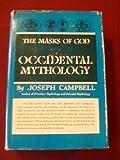 Occidental Mythology, Joseph Campbell, 0670460788