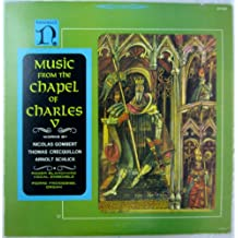 Music from the Chapel of Charles V
